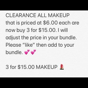 Other - All MAKEUP 3 for $15.00 💄